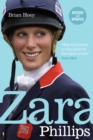 Image for Zara Phillips  : a revealing portrait of a royal world champion