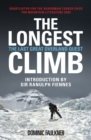 Image for The longest climb  : the last great overland quest