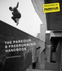 Image for The parkour & freerunning handbook