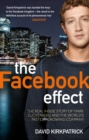 Image for The Facebook effect  : the inside story of Mark Zuckerberg and the world's fastest-growing company