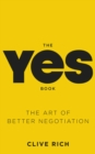 Image for The yes book  : the art of better negotiation