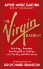 Image for The Virgin banker  : my life in finance
