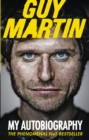 Image for Guy Martin  : my autobiography