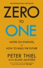 Image for Zero to one  : notes on startups, or how to build the future
