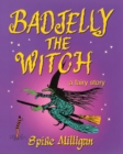 Image for Badjelly the witch  : a fairy story
