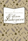 Image for The Complete Illustrated Works of William Shakespeare
