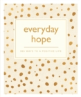 Image for Everyday hope  : 365 ways to a tranquil life