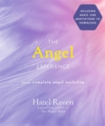 Image for The angel experience  : your complete angel workshop book