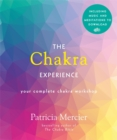 Image for The chakra experience  : your complete chakra workshop in a book