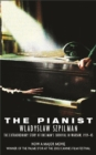 Image for The pianist  : the extraordinary story of one man's survival in Warsaw, 1939-45