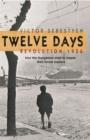 Image for Twelve days  : Revolution 1956