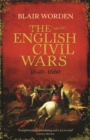 Image for The English Civil Wars, 1640-1660
