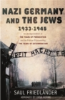 Image for Nazi Germany and the Jews, 1933-1945