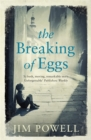 Image for The breaking of eggs