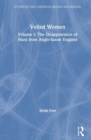 Image for Veiled womenVol. 1: The disappearance of nuns from Anglo-Saxon England