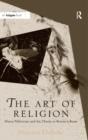 Image for The art of religion  : Sforza Pallavicino and art theory in Bernini's Rome