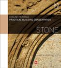 Image for Practical building conservation: Stone