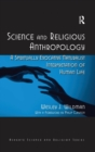 Image for Science and religious anthropology  : a religious naturalist interpretation of the human condition