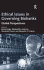 Image for Ethical issues in governing biobanks  : global perspectives