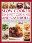 Image for Slow cooker, one-pot cooking and casseroles  : the essential guide to using a slow cooker and creating one-pot meals, includes over 400 mouthwatering recipes and over 1700 colour photographs