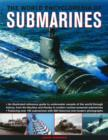 Image for The world encyclopedia of submarines  : an illustrated reference guide to underwater vessels of the world through history, from Nautilus and Hunley to modern nuclear-powered submarines