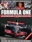 Image for Unofficial complete encyclopedia of Formula One  : an illustrated guide to the world's fastest sport