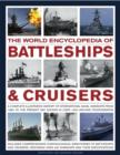 Image for The world encyclopedia of battleships & cruisers  : a complete illustrated history of international naval warships from 1860 to the present day, shown in over 1200 archive photographs