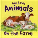 Image for We love animals on the farm