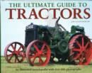 Image for The ultimate guide to tractors  : an illustrated encyclopedia with over 600 photographs