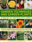 Image for Garden techniques and garden plants  : essential gardening skills and tasks, and a guide to 3000 plants, with more than 1900 photographs and illustrations