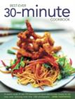 Image for Best ever 30-minute cookbook  : a superb range of over 310 delicious and quick step-by-step recipes for the busy cook, featuring more than 1200 photographs