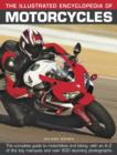 Image for The illustrated encyclopedia of motorcycles  : the complete guide to motorbikes and biking, with an A-Z of the key marques and over 600 stunning colour photographs