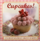 Image for Cupcakes!  : 25 irresistable sweet bakes