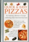 Image for Quick & easy pizzas  : an inspiring collection of recipes celebrating Italy's best-loved fast food