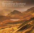 Image for 2018 Calendar: Sensational Scotland with 12 Classic Scottish Recipes