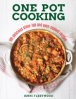 Image for One pot cooking  : 180 delicious stove-top and oven-cooked recipes