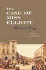 Image for The case of Miss Elliott