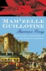 Image for Mam'zelle Guillotine