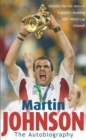 Image for Martin Johnson  : the autobiography