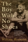 Image for The boy with no shoes  : a memoir