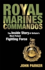Image for Royal Marines Commandos  : the inside story of a force for the future