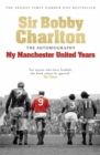 Image for My Manchester United years  : the autobiography
