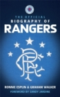 Image for The official biography of Rangers
