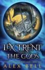 Image for Lex Trent versus the gods