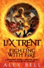 Image for Lex Trent  : fighting with fire