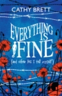 Image for Everything is fine (and other lies I tell myself)
