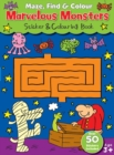 Image for Maze Find and Colour Book - Marvelous Monsters