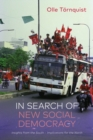 Image for In search of new social democracy  : insights from the South - implications for the North