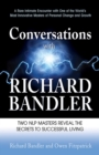 Image for Conversations with Richard Bandler : Two NLP Masters Reveal the Secrets to Successful Living
