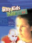 Image for Why Kids Hate School